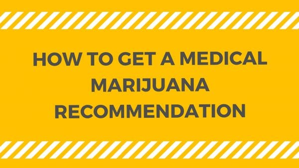 How to get a medial marijuana recommendation