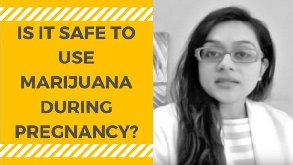IS IT SAFE TO USE MARIJUANA DURING PREGNANCY-