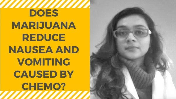 DOES MARIJUANA REDUCE NAUSEA AND VOMITING CAUSED BY CHEMO