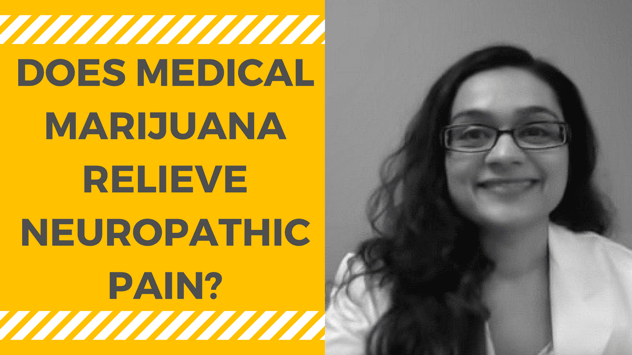 Medical Marijuana for Neuropathy (Nerve Pain)