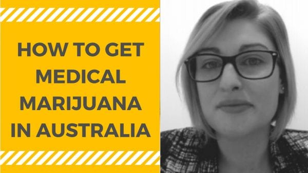 HOW TO GET MEDICAL MARIJUANA IN AUSTRALIA