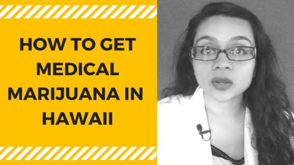 HOW TO GET MEDICAL MARIJUANA IN HAWAII