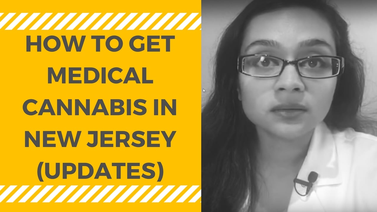 How to Get Medical Cannabis in New Jersey (UPDATES)