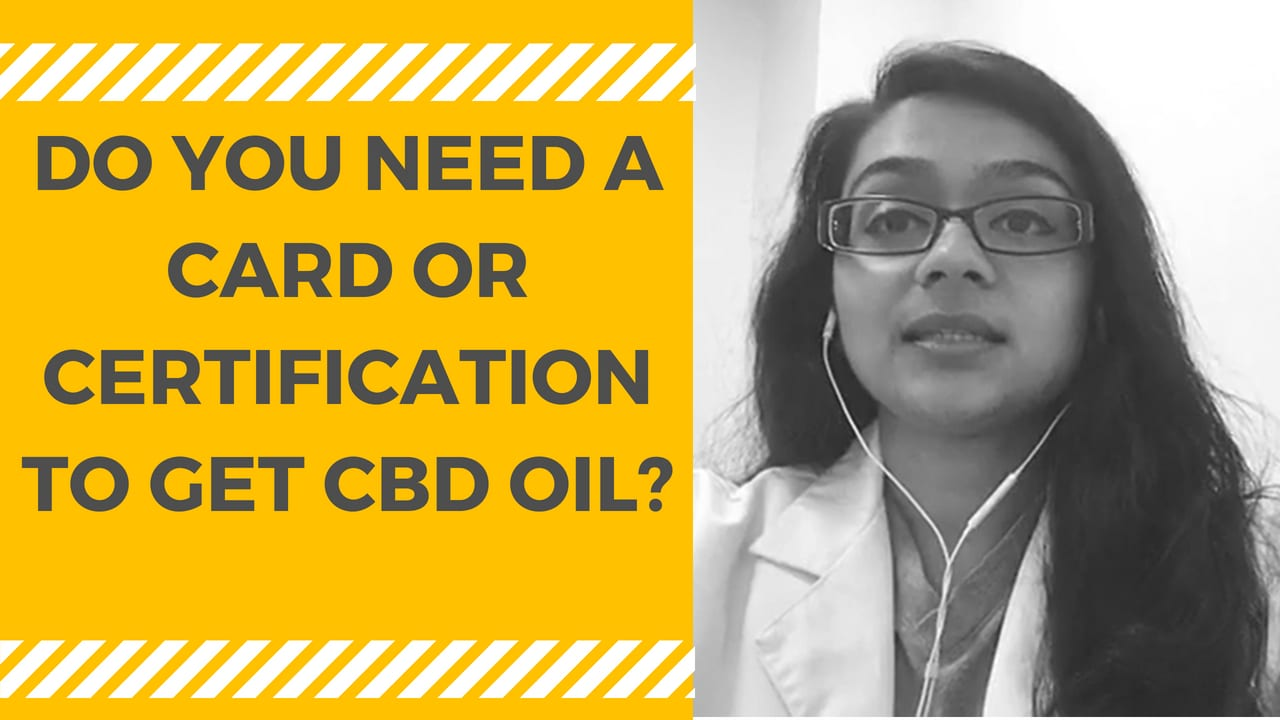 Do You Need a Card to Get CBD Oil?