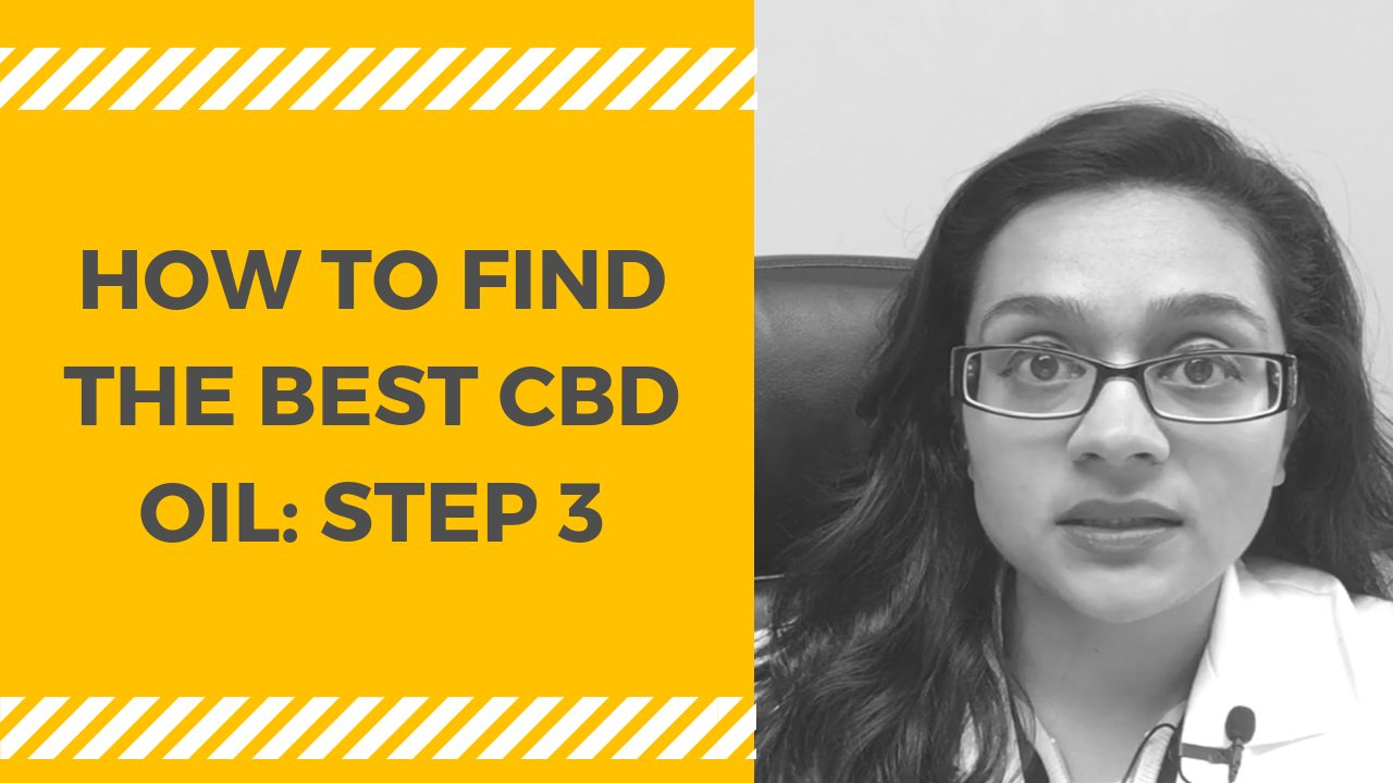 How to Find the Best CBD Oil: STEP 3
