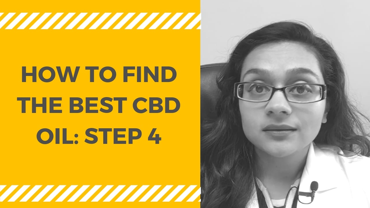 How to Find the Best CBD Oil: STEP 4