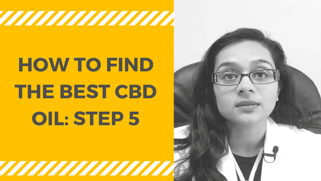 How to Find the Best CBD Oil: STEP 5