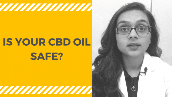 how can you tell if your cbd oil is safe