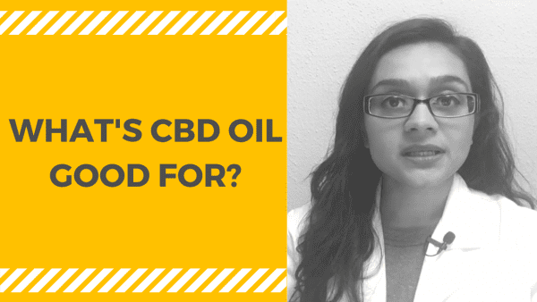 whats cbd oil good for