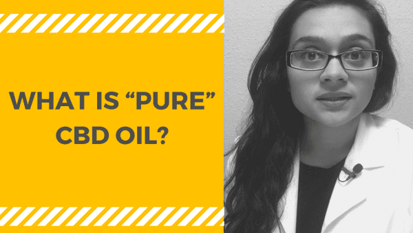 """PURE"" CBD Oil"