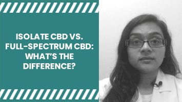 What's the difference between isolate CBD & full-spectrum CBD?