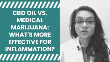 CBD Oil vs. Medical Marijuana: What's More Effective for Inflammation?