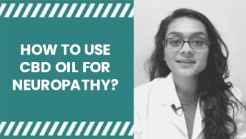 HOW TO USE CBD OIL FOR NEUROPATHY