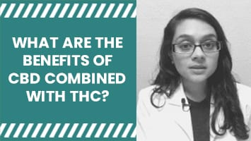 WHAT ARE THE BENEFITS OF CBD COMBINED WITH THC?