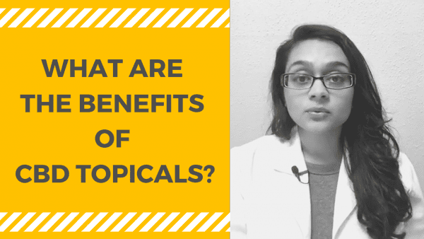 WHAT ARE THE BENEFITS OF CBD TOPICALS