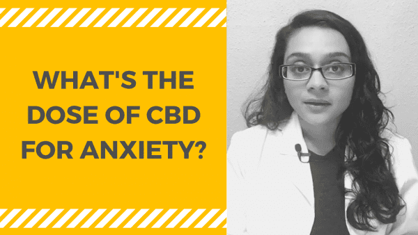 WHAT'S THE DOSE OF CBD FOR ANXIETY