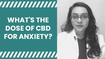 WHAT'S THE DOSE OF CBD FOR ANXIETY?